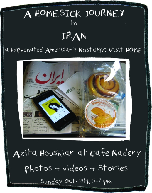 Azita houshiar cafe nadery nostalgic visit to Iran show and tell talk